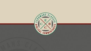Eerdmans Classic Biblical Commentaries(ECBC)
